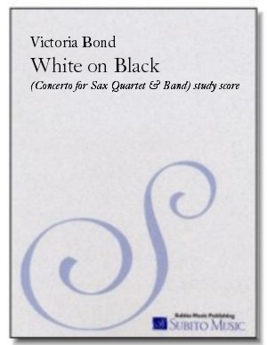 White on Black concerto for saxophone quartet & concert band