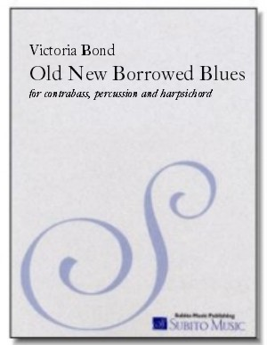 Old New Borrowed Blues for contrabass, percussion & harpsichord