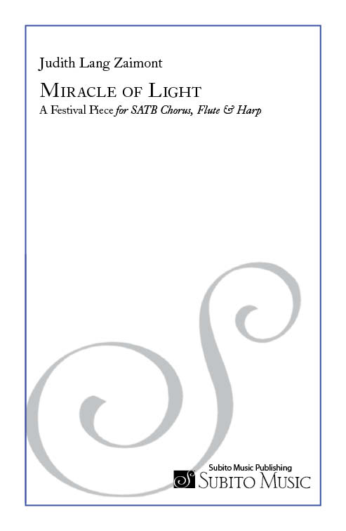 Miracle of Light - A Festival Piece for SATB chorus, flute & harp