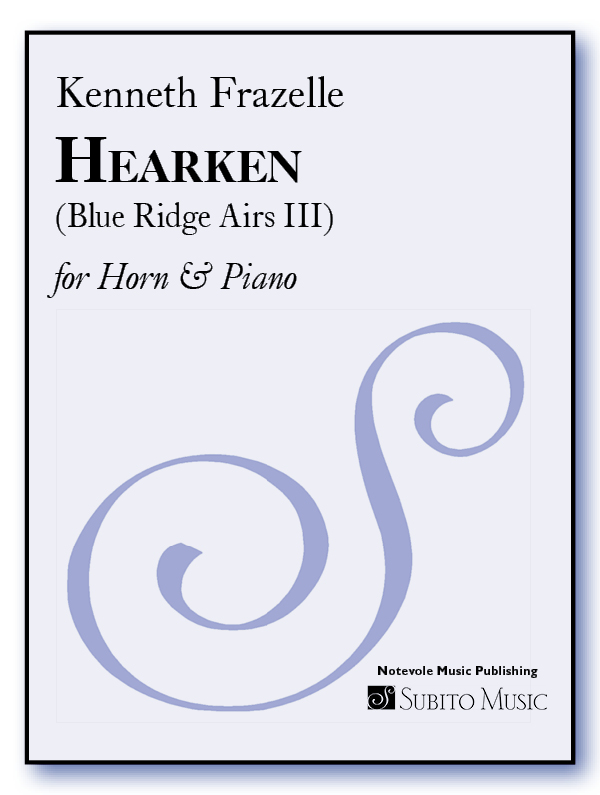 Hearken (Blue Ridge Airs III) for Horn & Piano