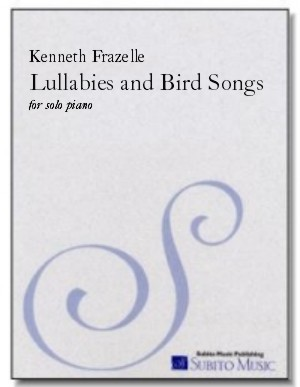 Lullabies and Bird Songs: Nine Sketches from the Blue Ridge for piano