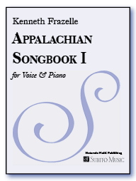 Appalachian Songbook I for voice and piano