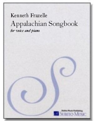 Appalachian Songbook I for voice and piano - Click Image to Close