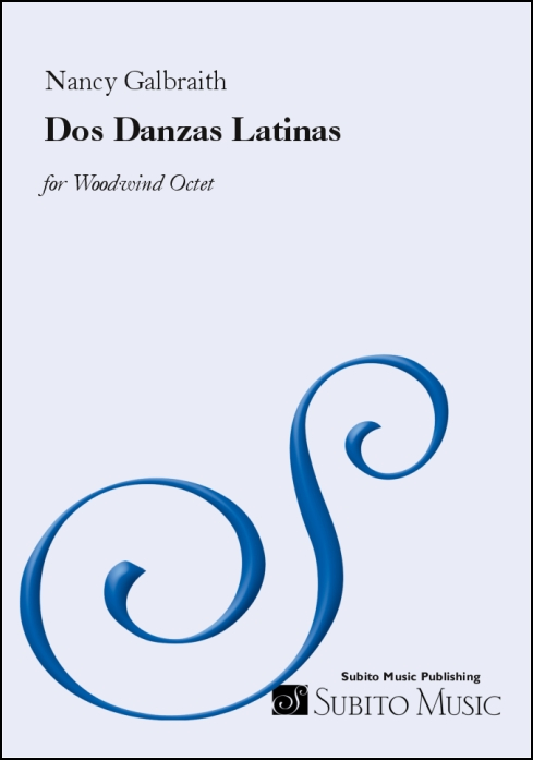 Dos Danzas Latinas for woodwind octet