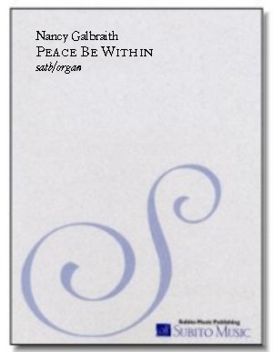 Peace Be Within These Walls for SATB chorus & organ