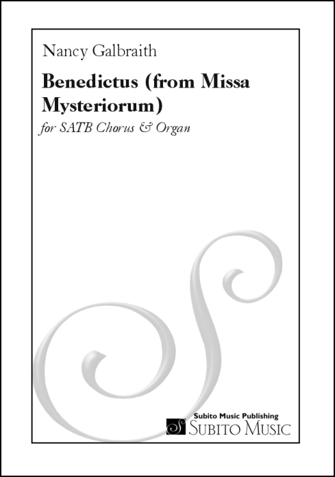 Benedictus (adapted from Benedictus from Missa Mysteriorum ) for SATB chorus & organ
