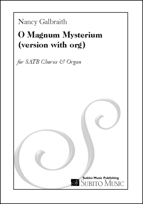 O Magnum Mysterium for SATB chorus & organ - Click Image to Close