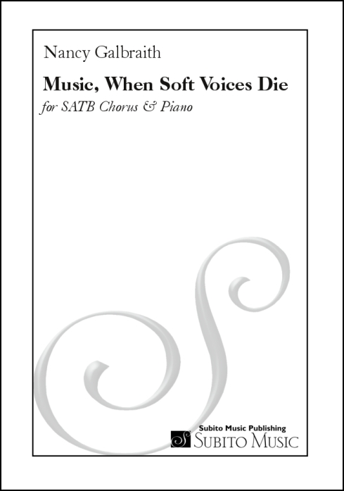 Music, when soft voices die for SATB chorus & piano - Click Image to Close