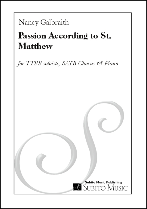Passion According to St. Matthew for Soloists, SATB Chorus & Piano