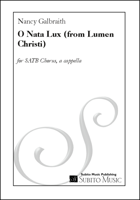 O Nata Lux (from Lumen Christi ) for SATB chorus, a cappella