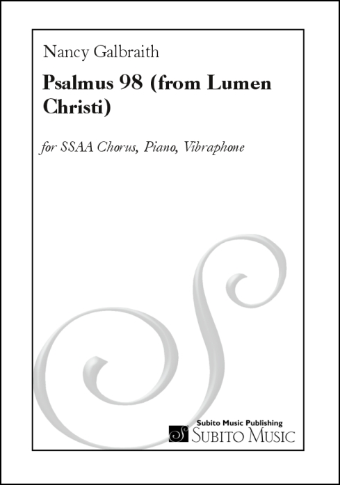 Psalmus 98 (from Lumen Christi ) for SSAA chorus, piano, vibraphone
