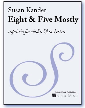 Eight & Five Mostly capriccio for violin & orchestra