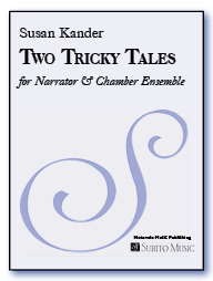 Two Tricky Tales (Score) for narrator & chamber ensemble