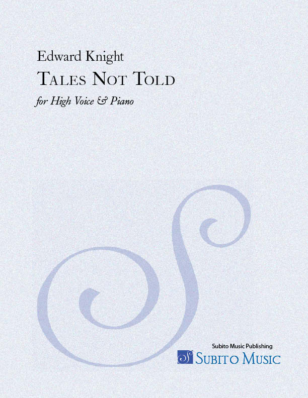 Tales Not Told for medium voice & piano