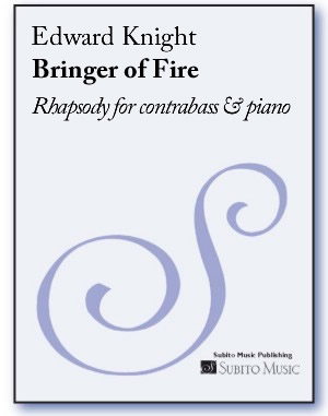 Bringer of Fire rhapsody for contrabass & piano