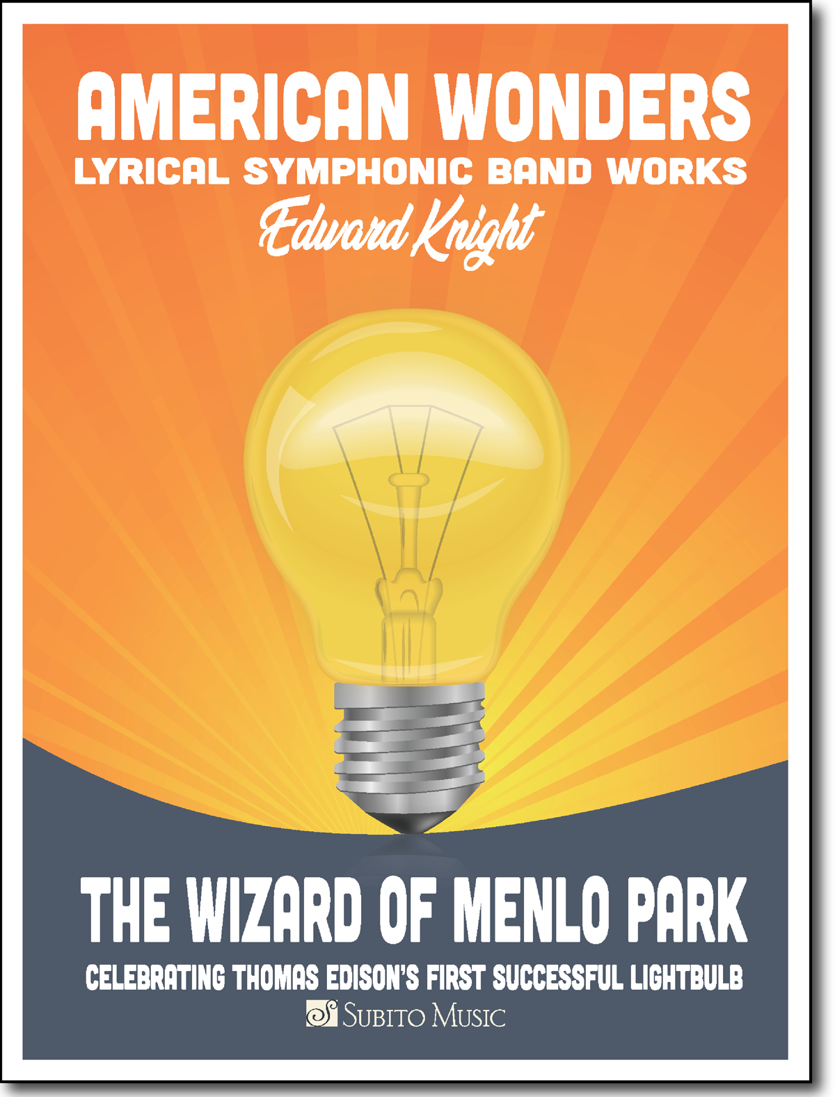 American Wonders: The Wizard of Menlo Park for Concert Band