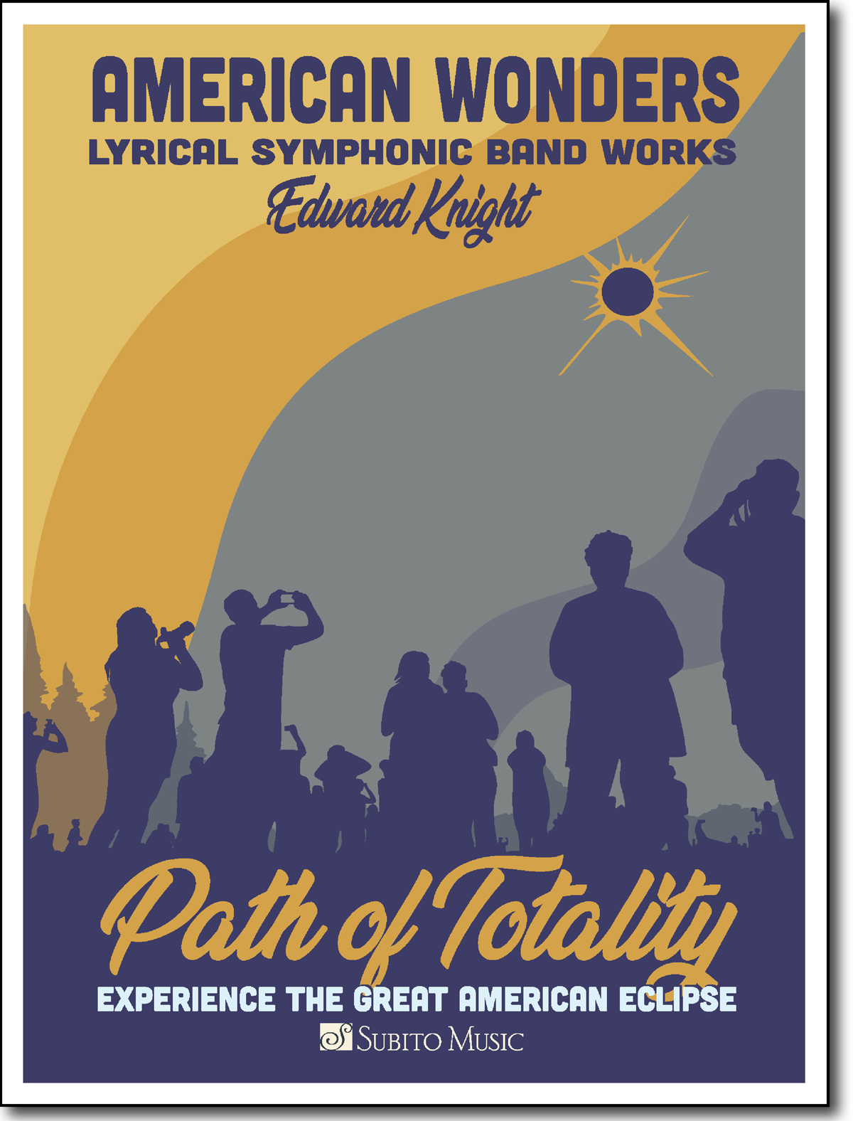 American Wonders: Path of Totality for Concert Band