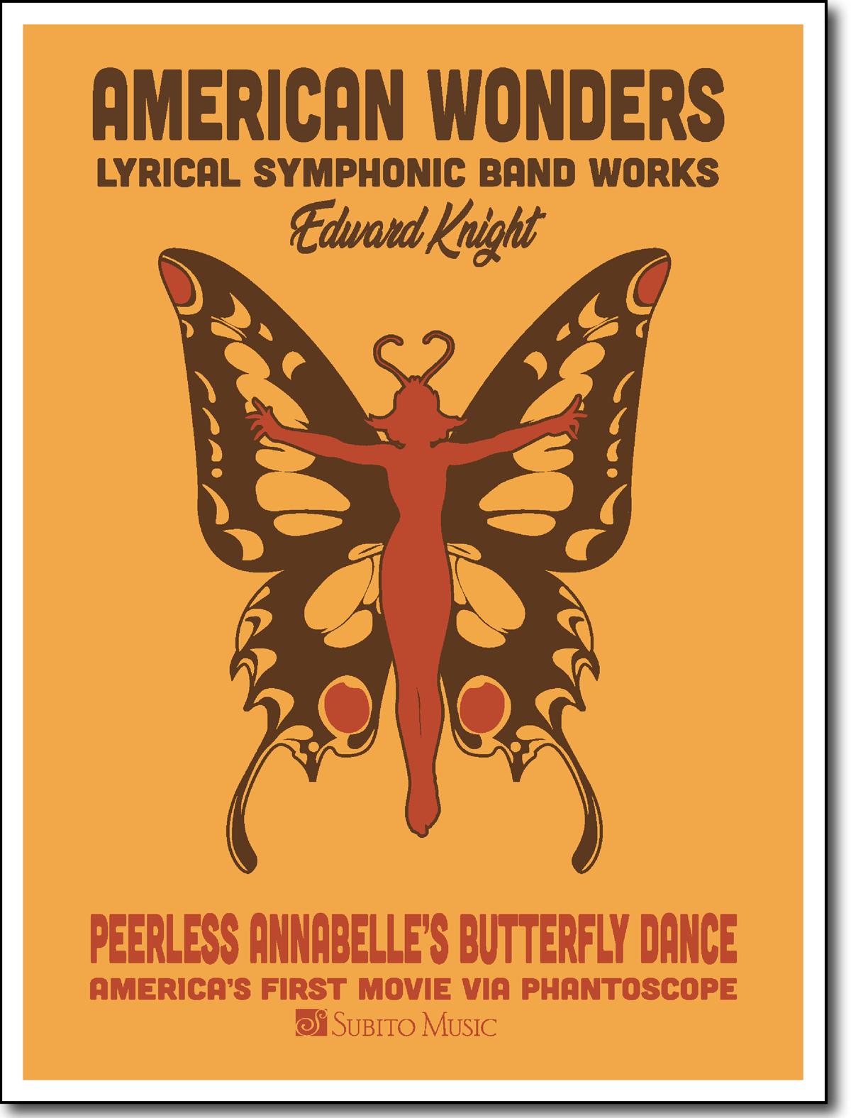 American Wonders: Peerless Annabelle's Butterfly Dance for Concert Band