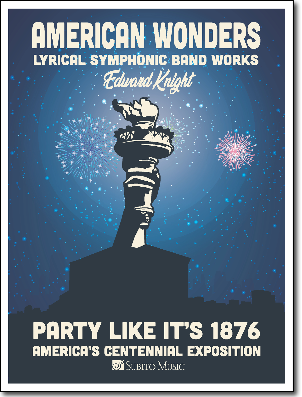 American Wonders: Party like it's 1876 for Concert Band