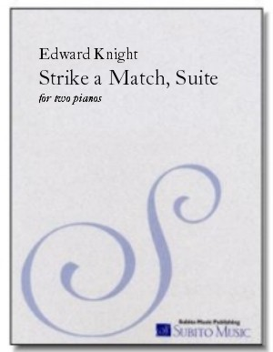 Suite from Strike a Match for two pianos