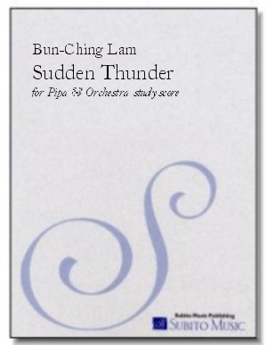Sudden Thunder for pipa & orchestra