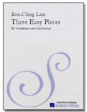 Three Easy Pieces for trombone & electronics
