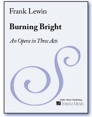 Burning Bright opera in three acts