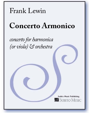 Concerto Armonico for harmonica (or viola) & orchestra - Click Image to Close