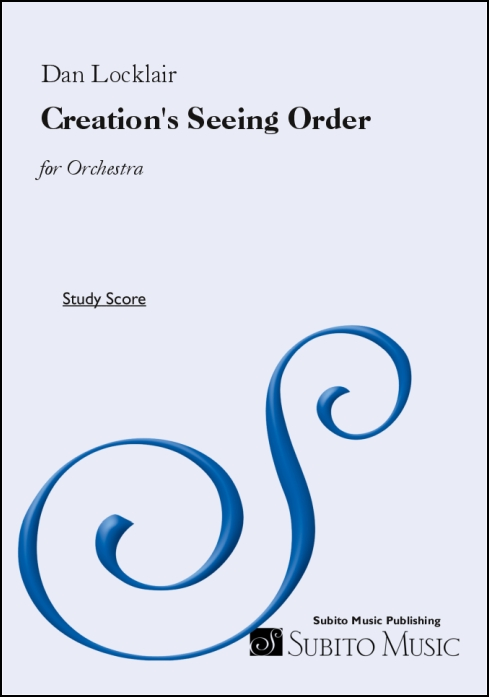 Creation's Seeing Order prelude for orchestra