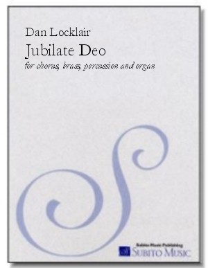 Jubilate Deo (O Be Joyful in the Lord) for SATB chorus, brass quartet, percussion & organ