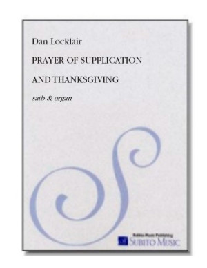 Prayer of Supplication and Thanksgiving anthem for SATB chorus & organ
