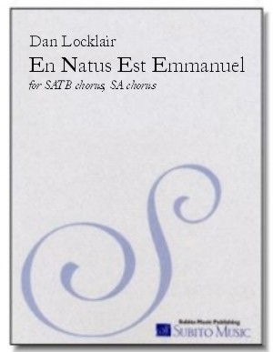 En Natus Est Emmanuel Christmas motet for SATB choir (divisi) and SA choir, a cappella