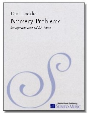 Nursery Problems song cycle for soprano & percussion (ad lib.)