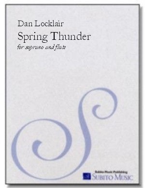 Spring Thunder song cycle for soprano & flute