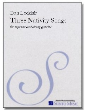 Three Nativity Songs for soprano & string quartet