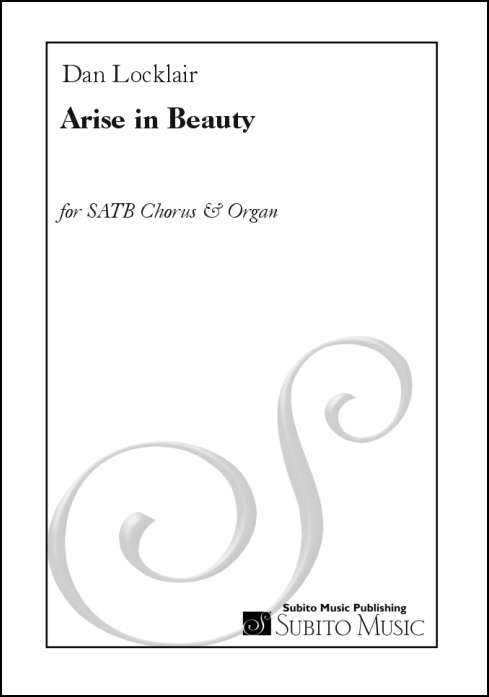 Arise in Beauty anthem for SATB chorus & organ