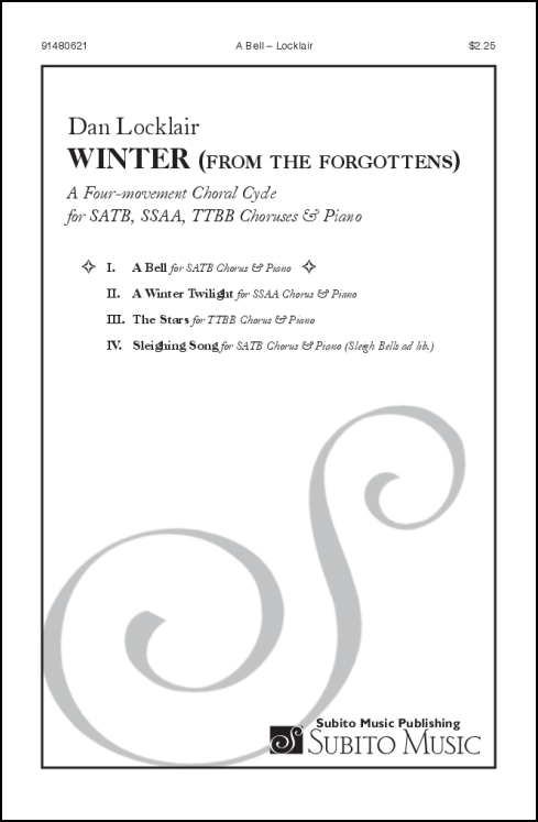 A Bell (from Winter for the Forgottens) for SATB Chorus & Piano