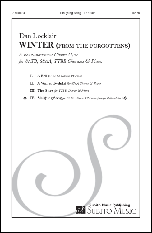 Sleighing Song (from Winter for the Forgottens) for SATB Chorus & Piano (bells ad lib.) - Click Image to Close