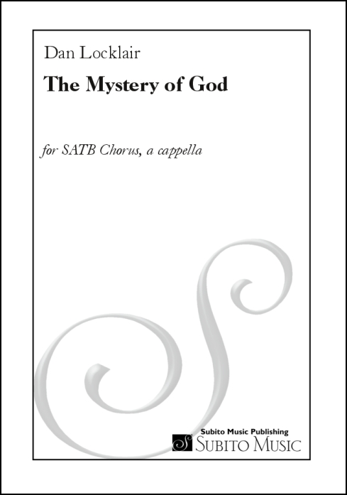 The Mystery of God for SATB Chorus, a cappella - Click Image to Close