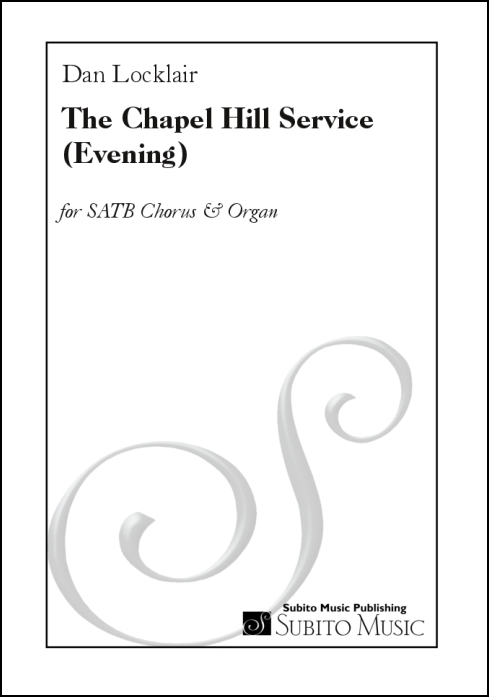 The Chapel Hill Service (Evening) for SATB Chorus & Organ