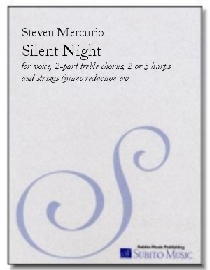 Silent Night for voice, 2-part treble chorus, harps & strings