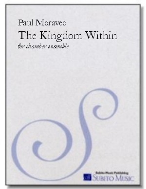 Kingdom Within, The for flute, clarinet, violin, cello & piano