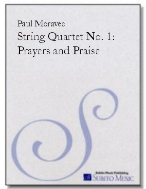 String Quartet No. 1 Prayers & Praise