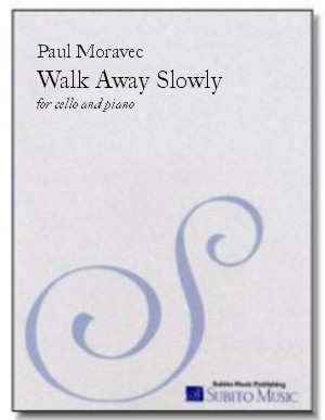 Walk Away Slowly elegy for cello & piano