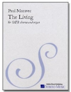 Living, The for SATB chorus & organ