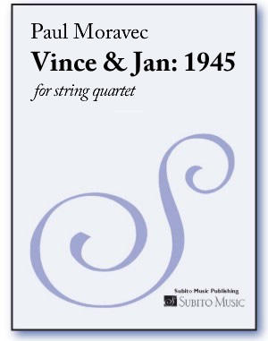 Vince & Jan: 1945 for string quartet
