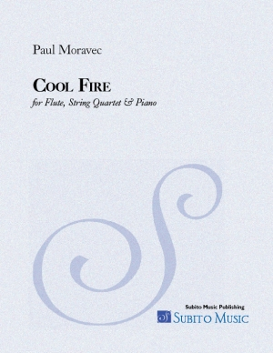 Cool Fire for flute, string quartet & piano - Click Image to Close