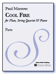 Cool Fire for flute, string quartet & piano