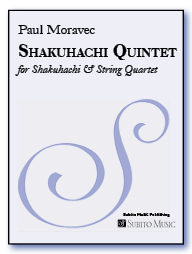 Shakuhachi Quintet for Shakuhachi & String Quartet