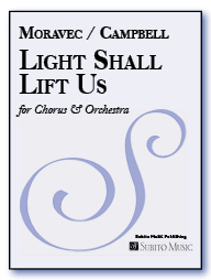 "Light Shall Lift Us ""for Orlando"" for SATBar Soloists, SATB Chorus, Brass, Percussion & Strings"